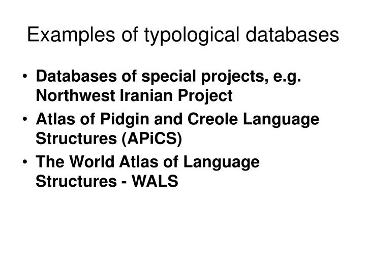Examples of typological databases l.jpg