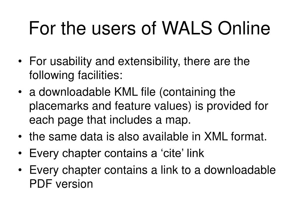 For the users of WALS Online