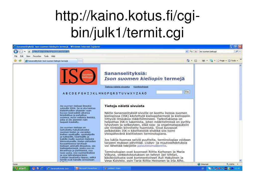 http://kaino.kotus.fi/cgi-bin/julk1/termit.cgi