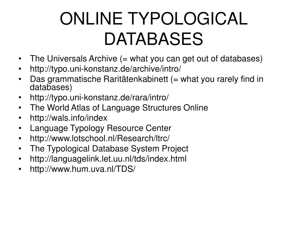 ONLINE TYPOLOGICAL DATABASES