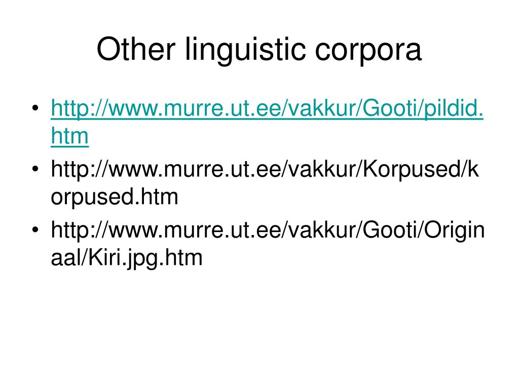 Other linguistic corpora