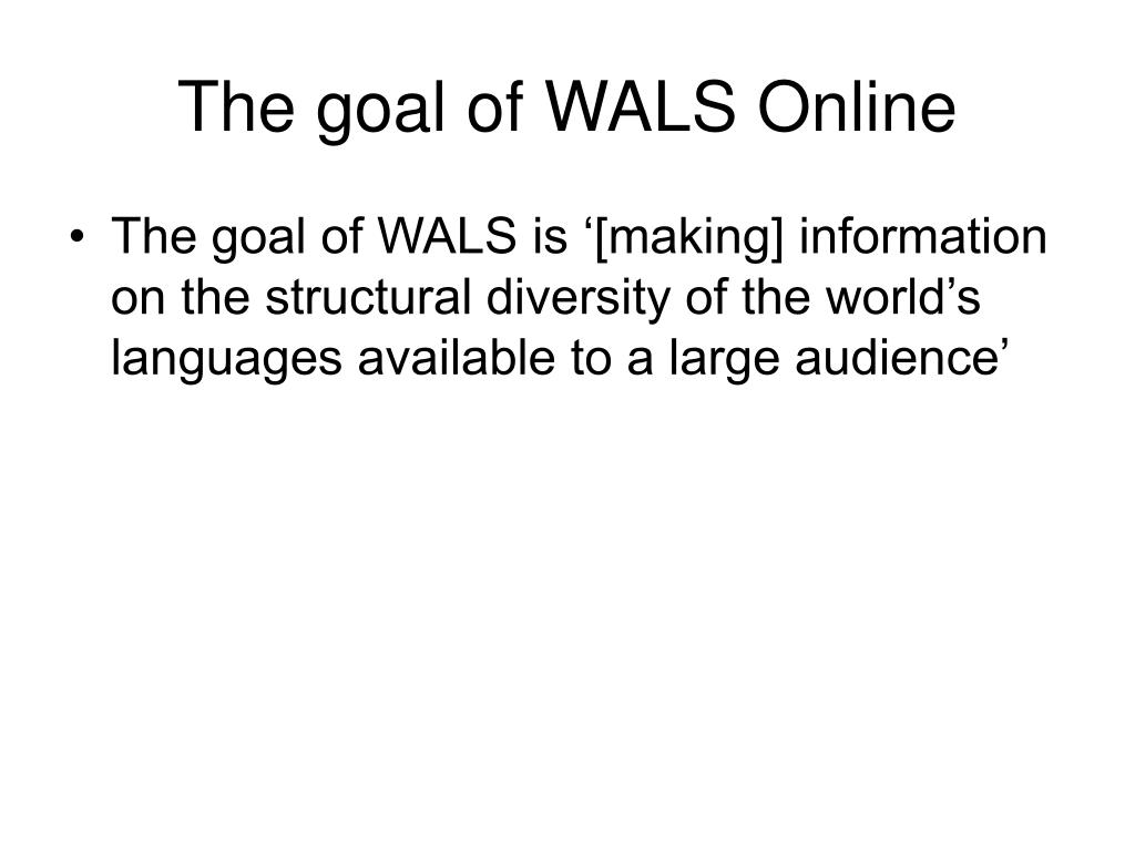 The goal of WALS Online