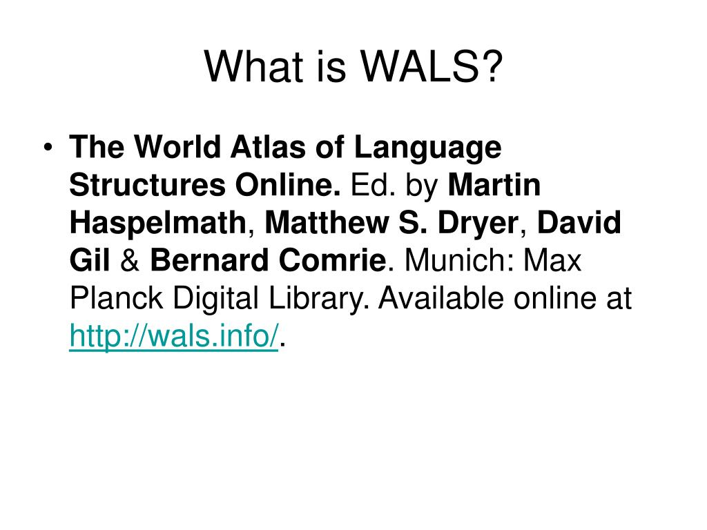 What is WALS?