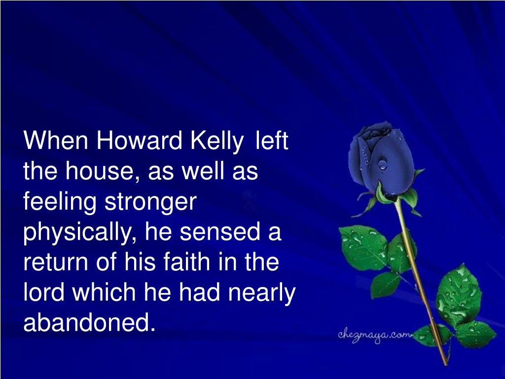When Howard Kelly