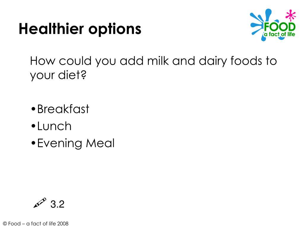 Healthier options