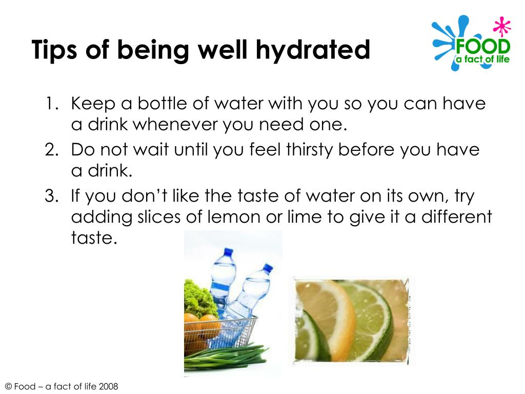 Tips of being well hydrated