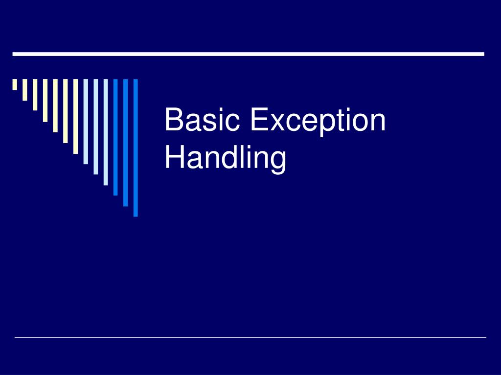 Basic Exception Handling