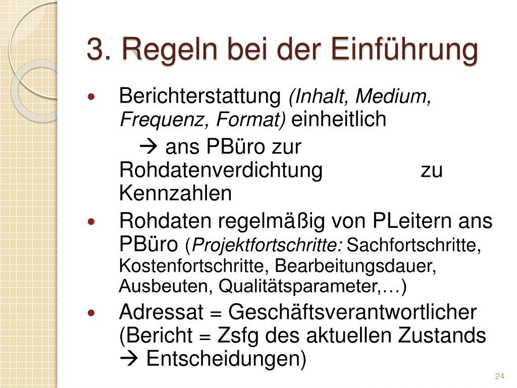 3. Regeln bei der Einführung
