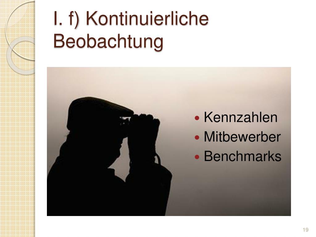 I. f) Kontinuierliche Beobachtung