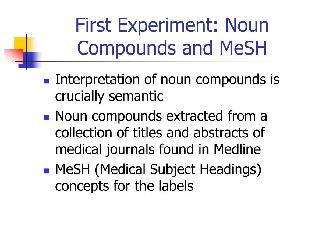First Experiment: Noun Compounds and MeSH
