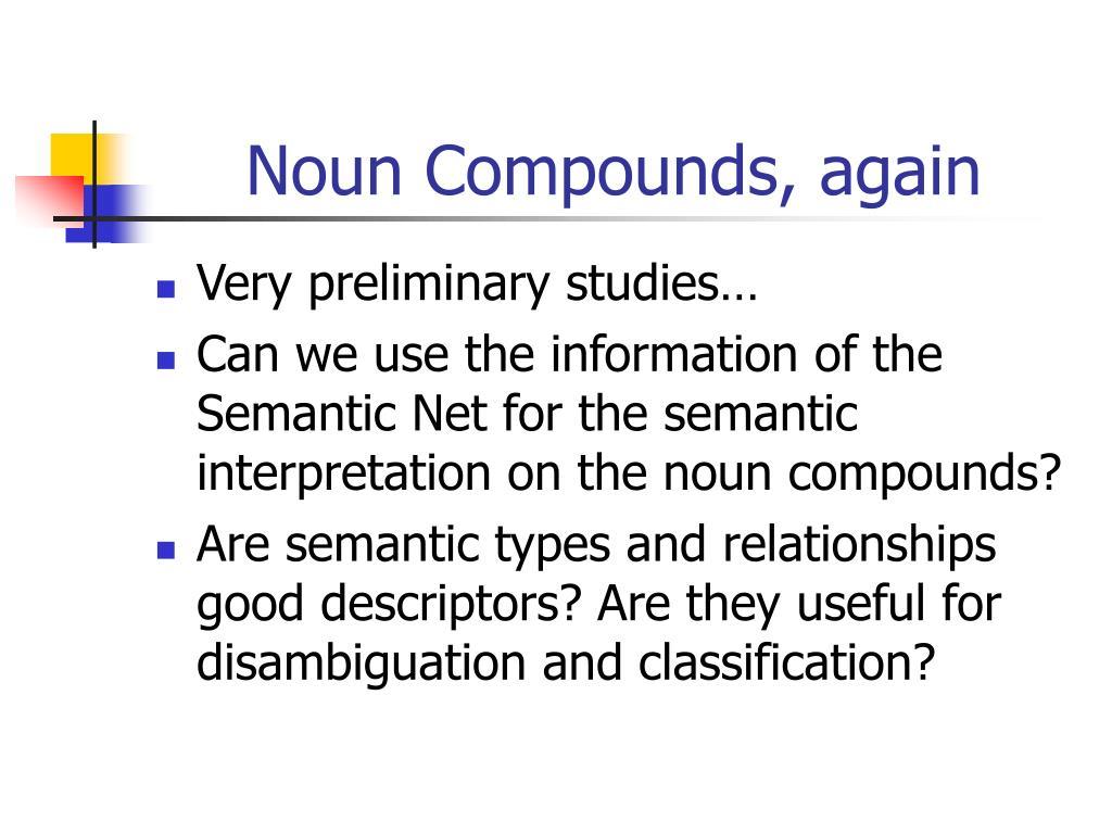 Noun Compounds, again