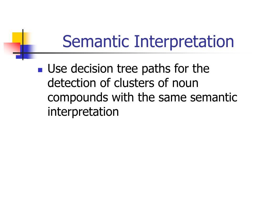 Semantic Interpretation