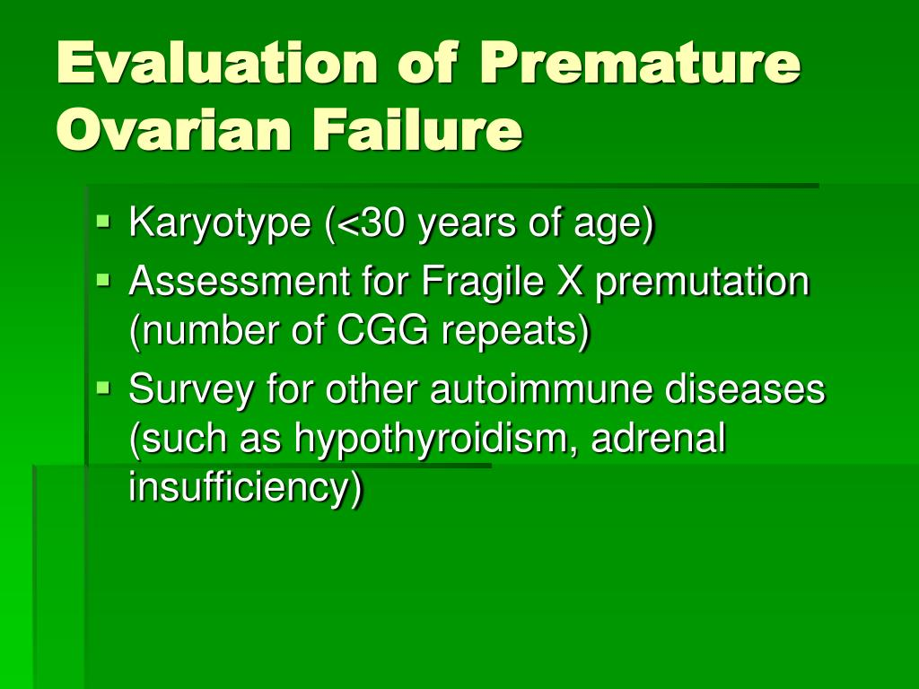 Evaluation of Premature Ovarian Failure