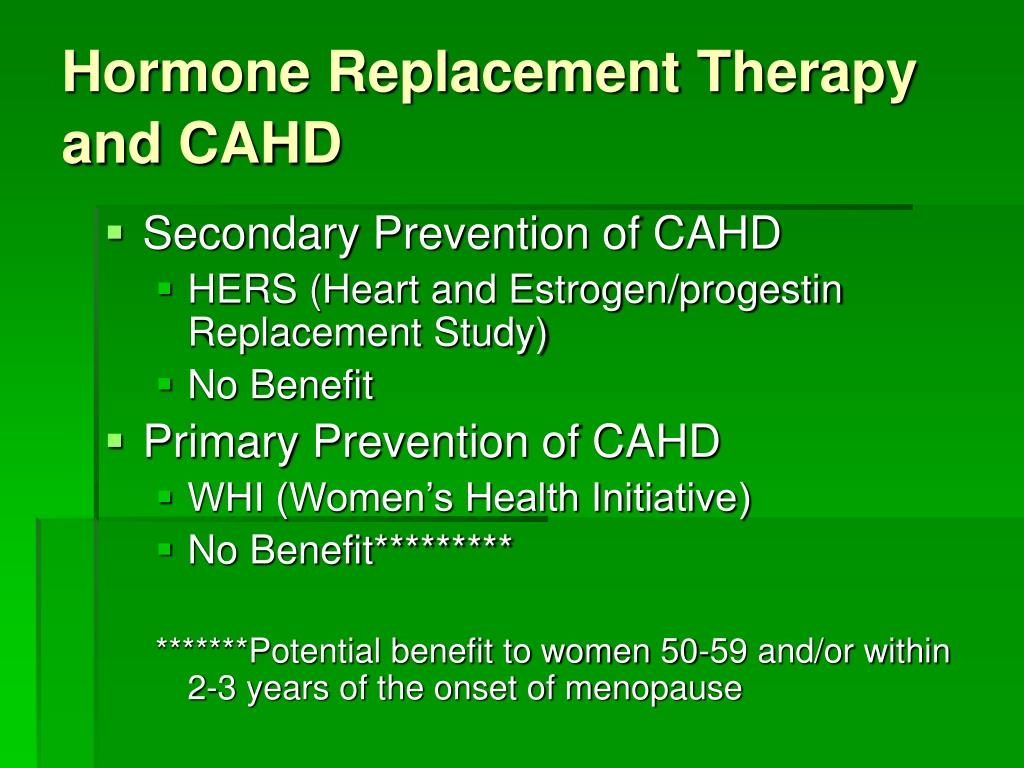 Hormone Replacement Therapy and CAHD