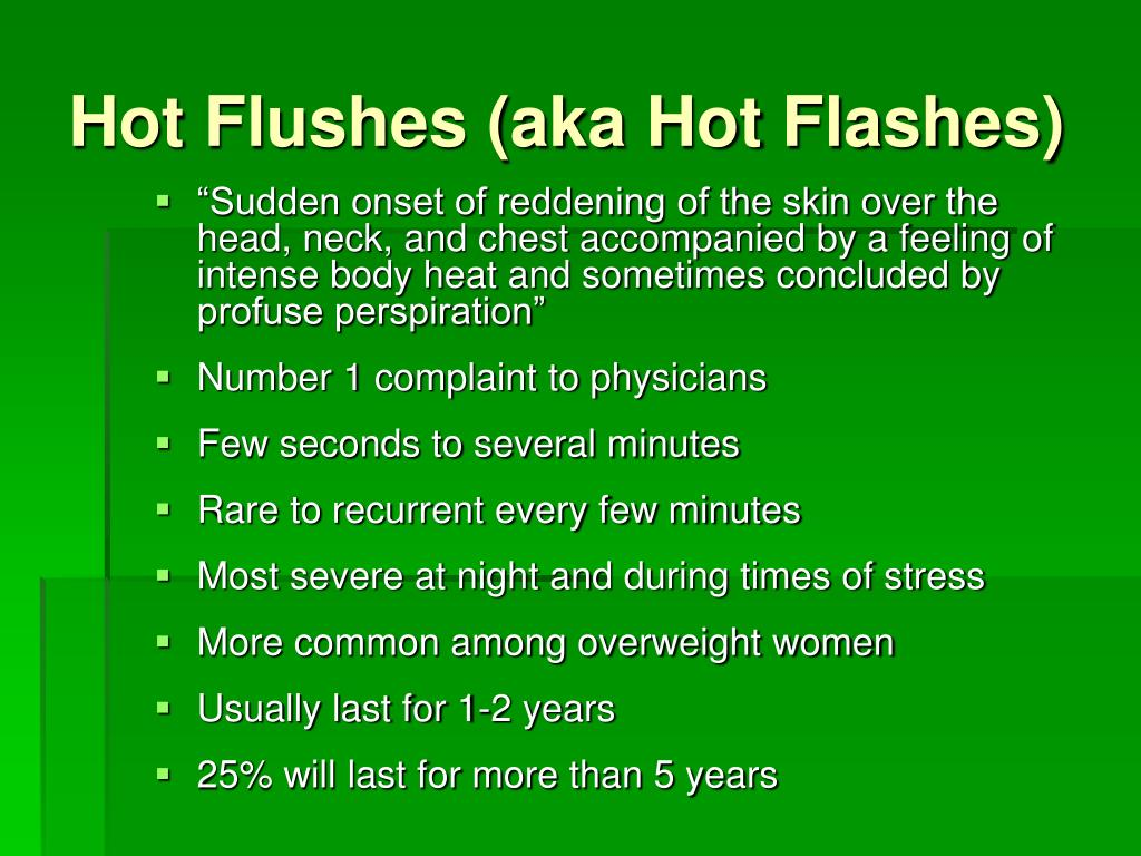Hot Flushes (aka Hot Flashes)