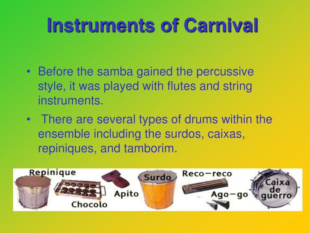 Instruments of Carnival
