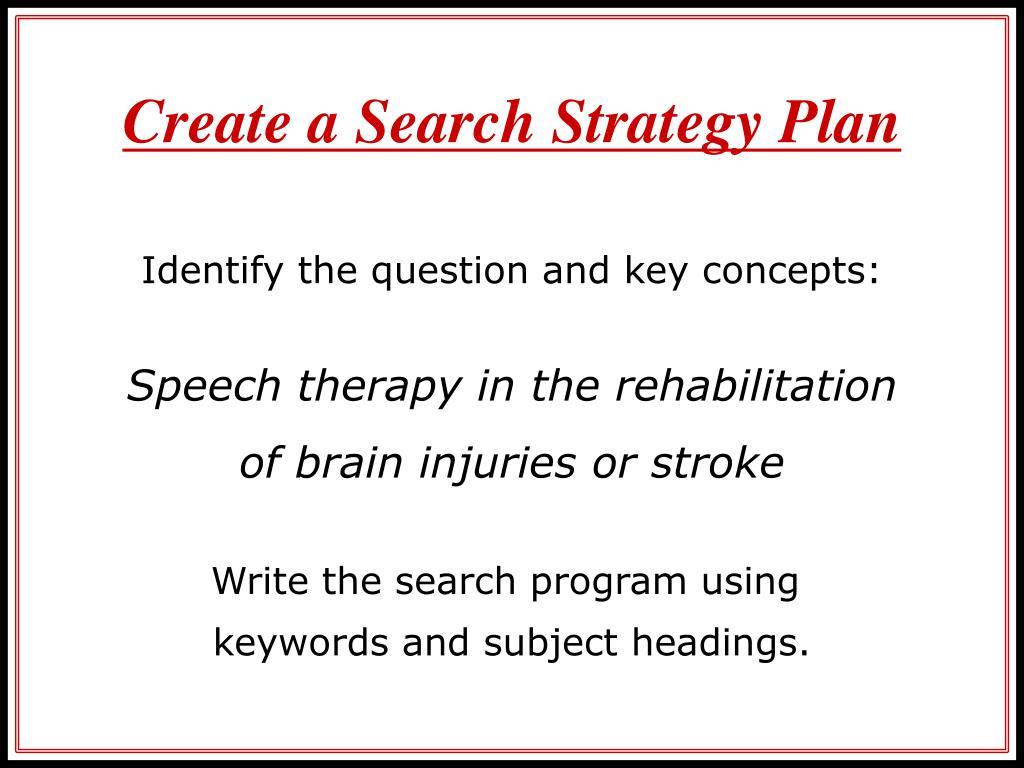 Create a Search Strategy Plan