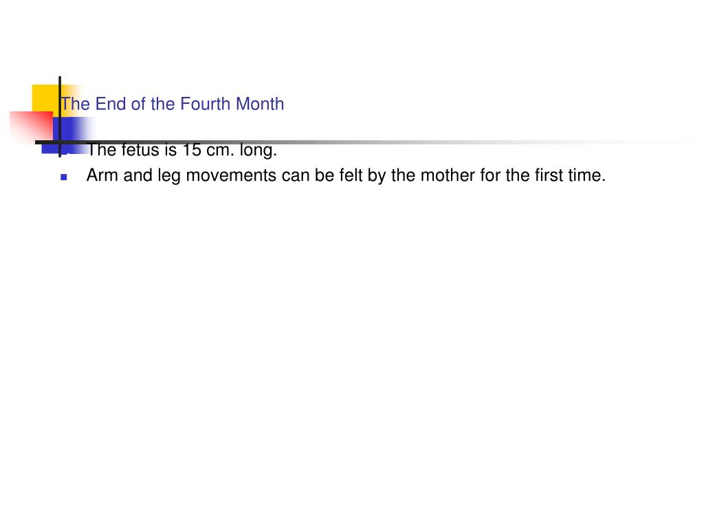 The End of the Fourth Month