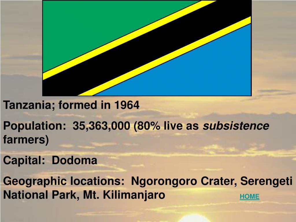 Tanzania; formed in 1964