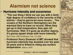 alarmism not science21