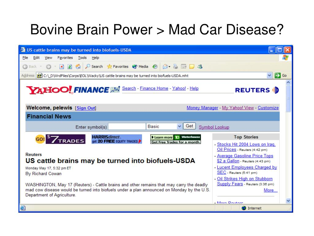 Bovine Brain Power > Mad Car Disease?
