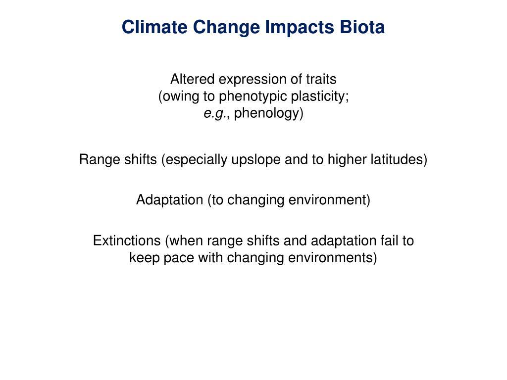 Climate Change Impacts Biota