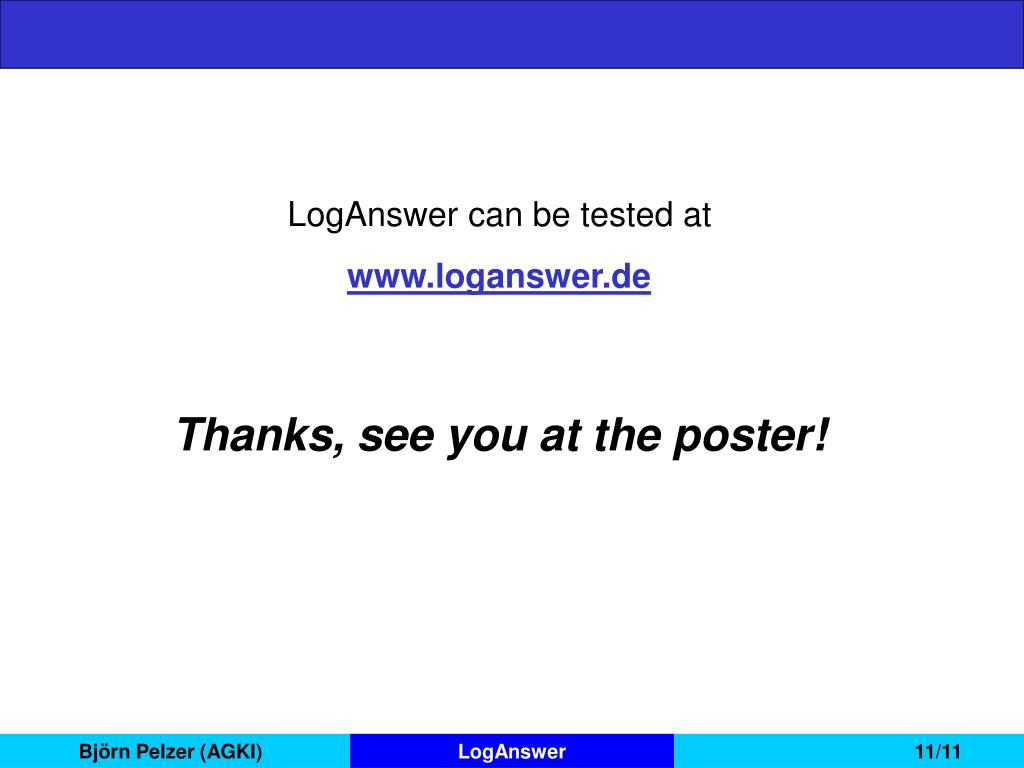 LogAnswer can be tested at