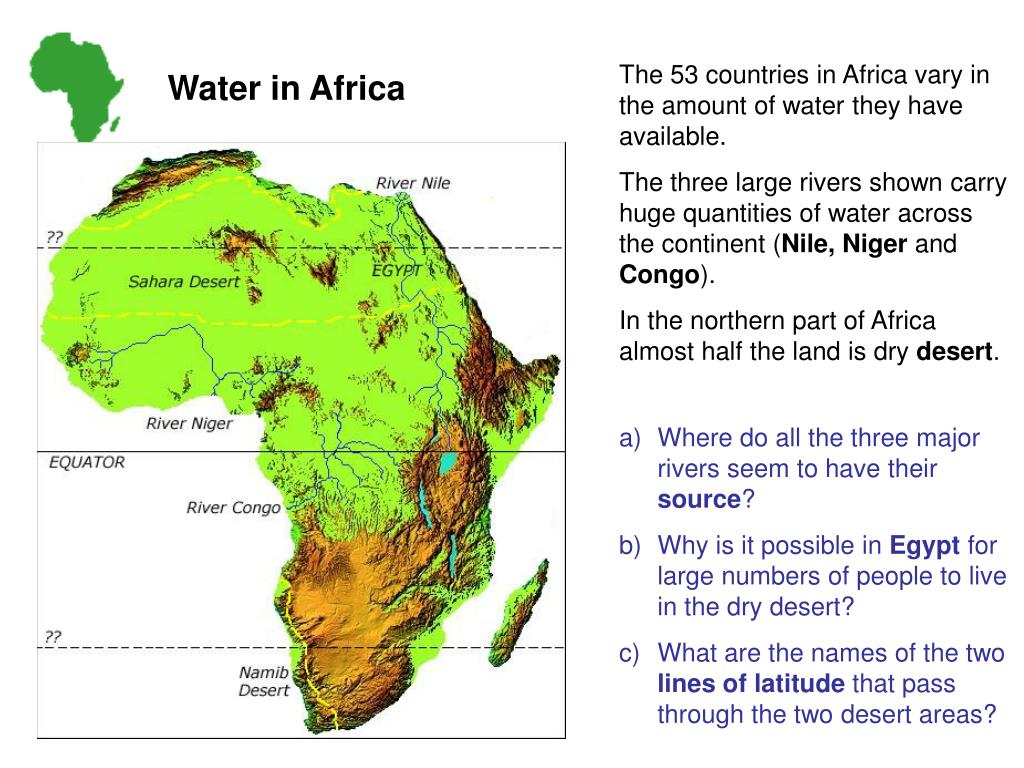 The 53 countries in Africa vary in the amount of water they have available.