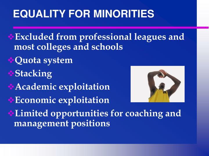 EQUALITY FOR MINORITIES