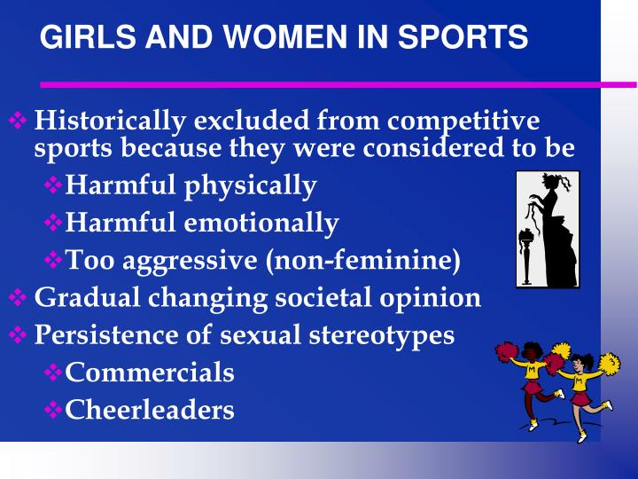 GIRLS AND WOMEN IN SPORTS