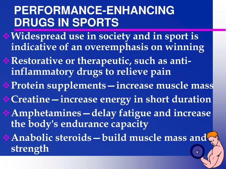 PERFORMANCE-ENHANCING DRUGS IN SPORTS