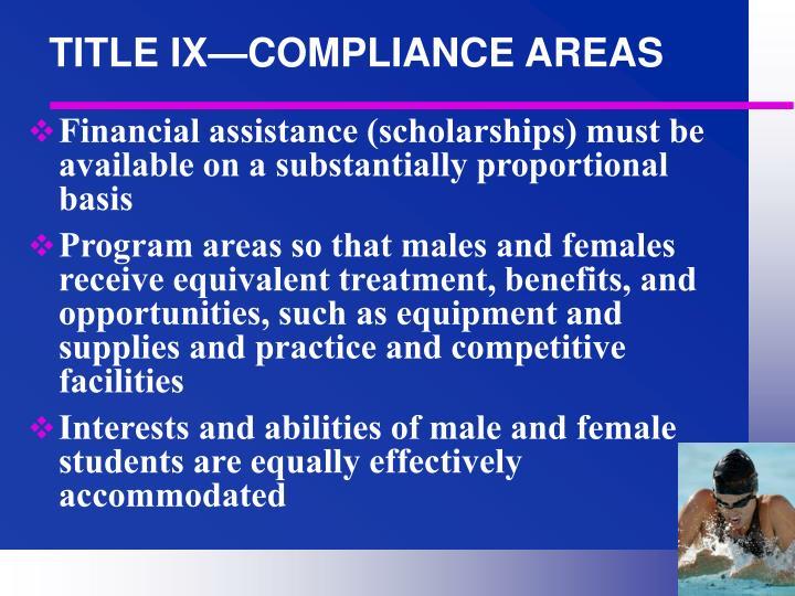 TITLE IX—COMPLIANCE AREAS