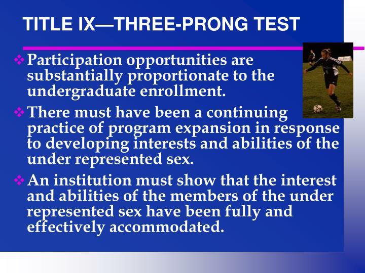 TITLE IX—THREE-PRONG TEST