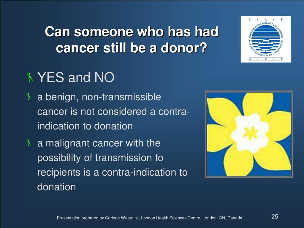 Can someone who has had cancer still be a donor?