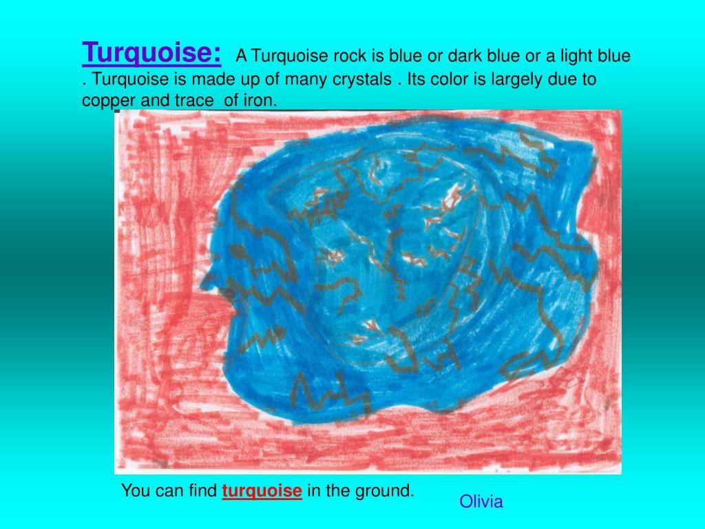 Turquoise: