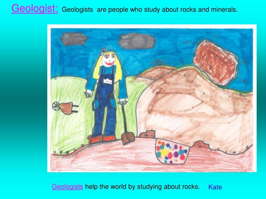 Geologist: