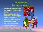dependent variable learning improvement