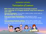 dependent variable participation of learners