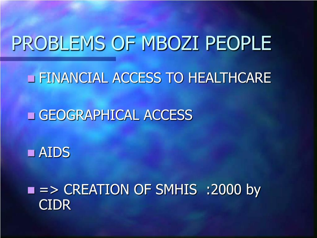 PROBLEMS OF MBOZI PEOPLE