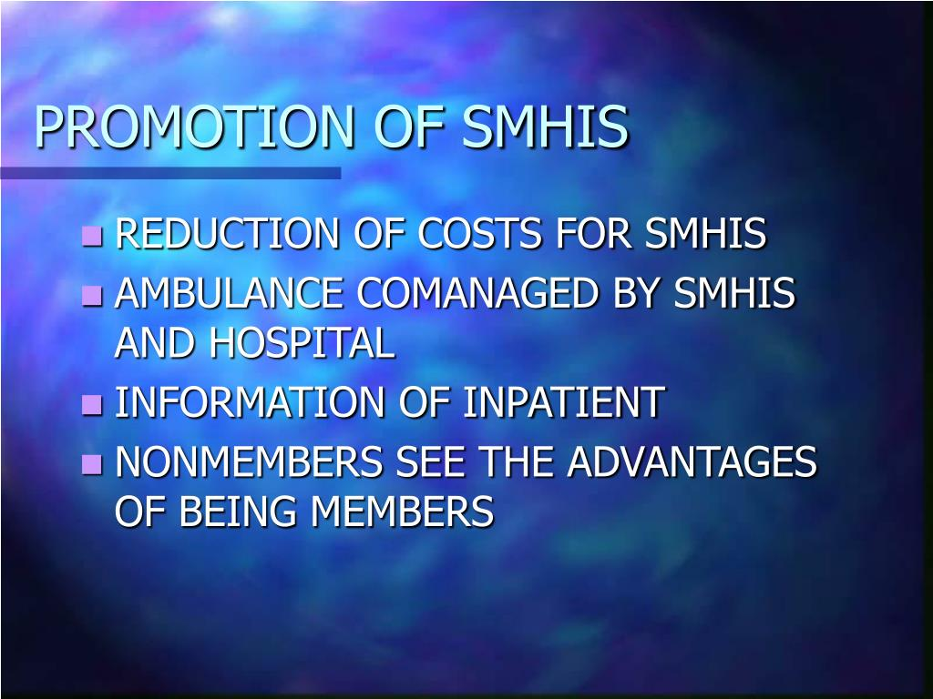 PROMOTION OF SMHIS