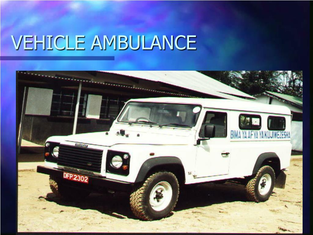 VEHICLE AMBULANCE