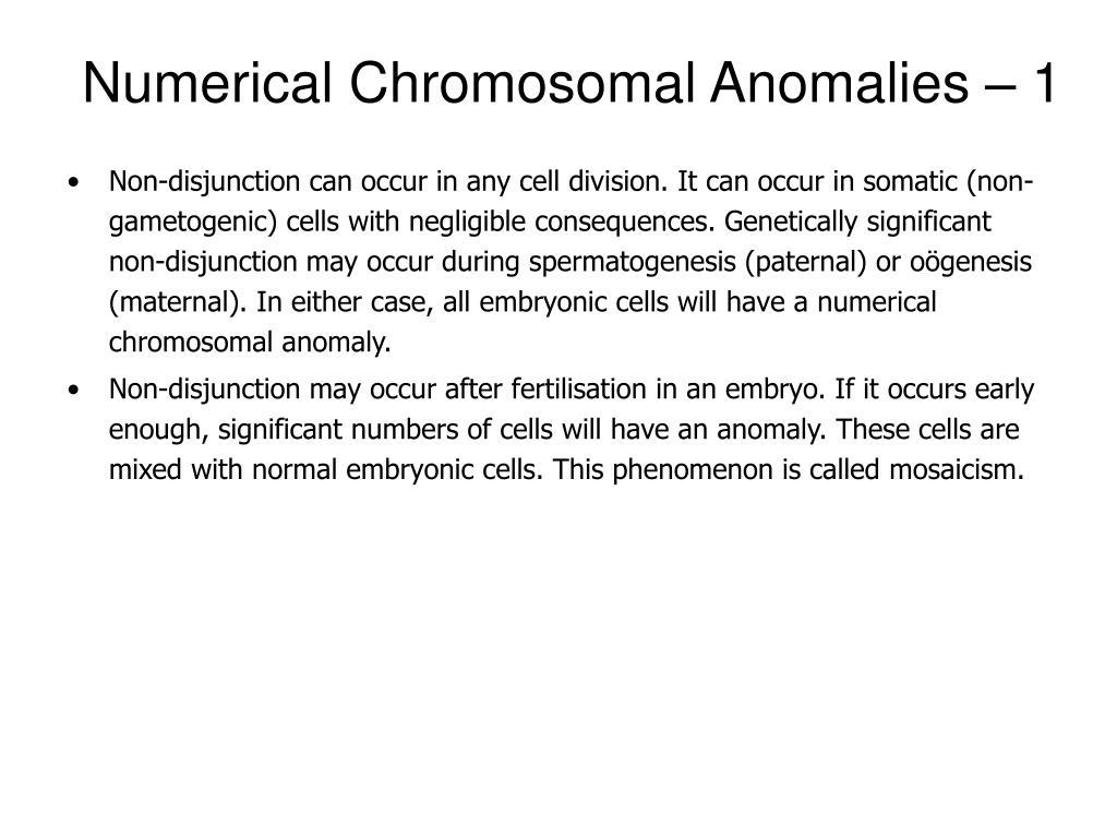 Numerical Chromosomal Anomalies – 1