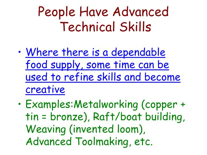 People have advanced technical skills