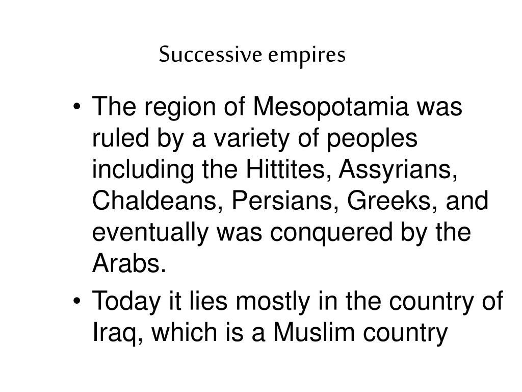 Successive empires