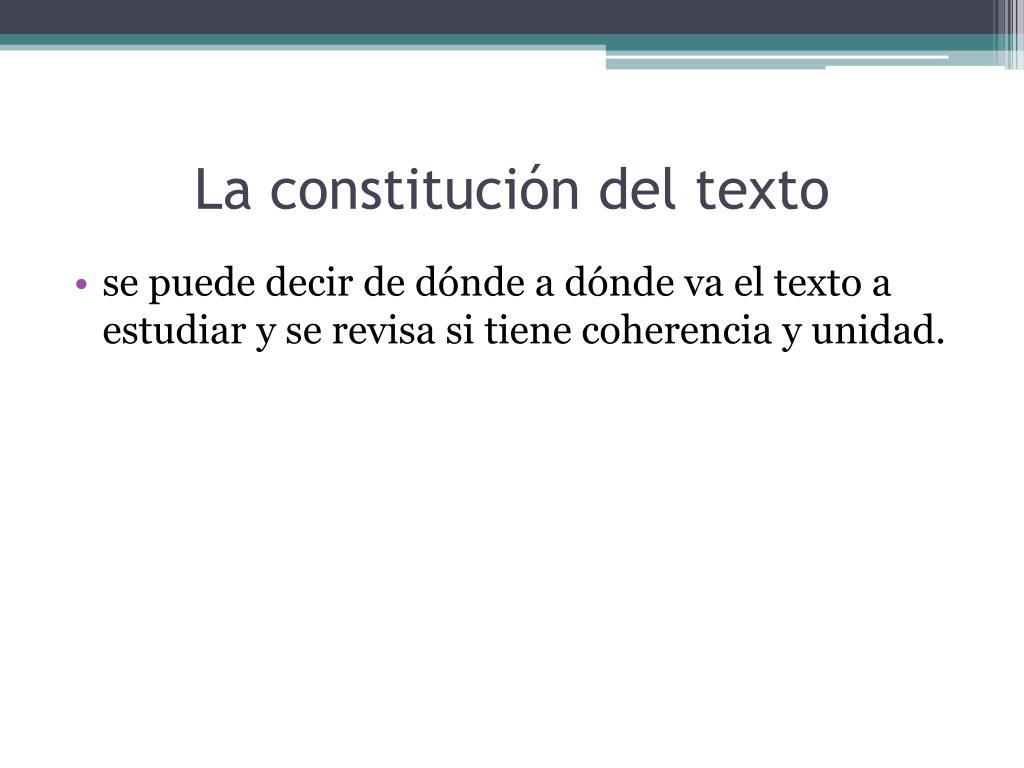 La constitución del texto