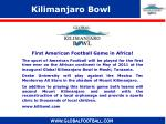 kilimanjaro bowl