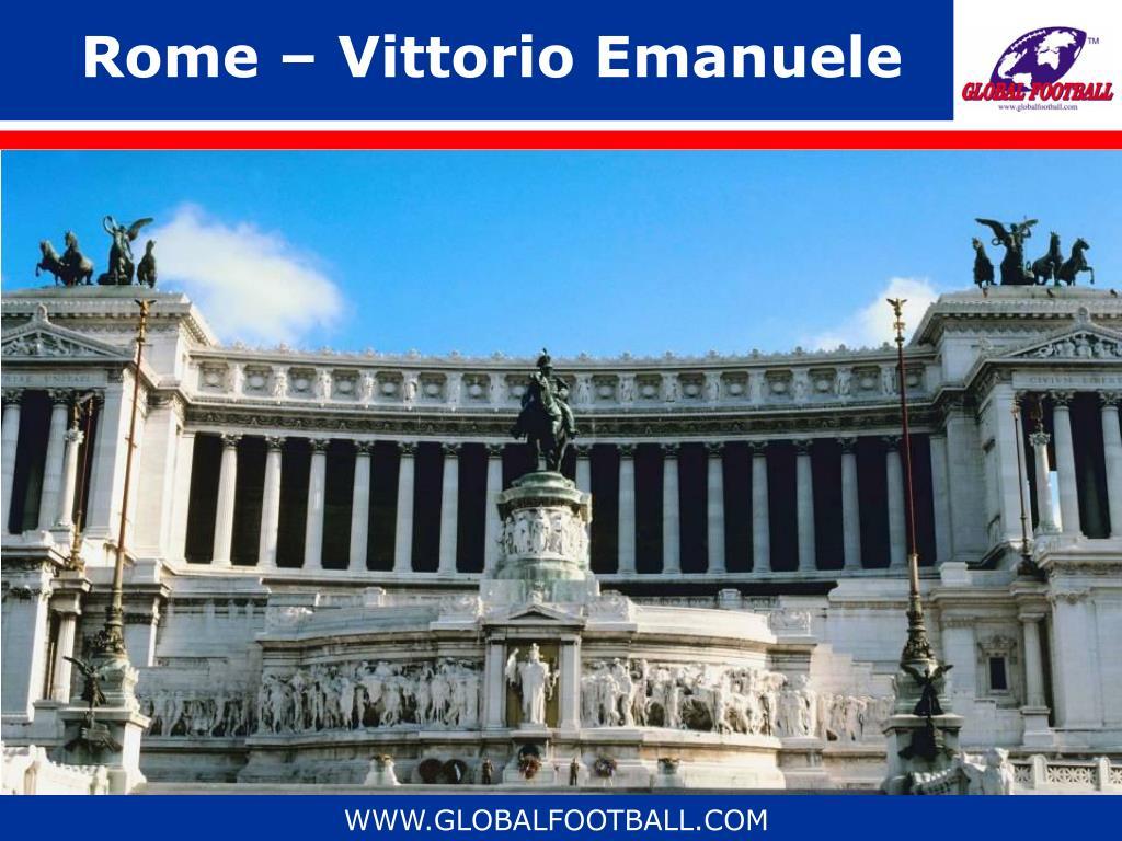 Rome – Vittorio Emanuele