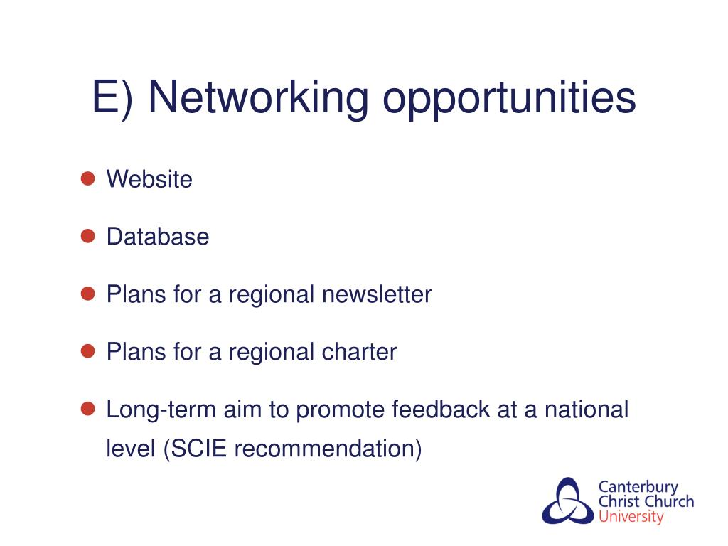 E) Networking opportunities