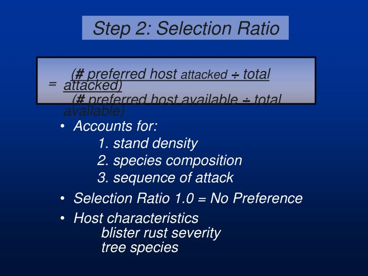 Step 2: Selection Ratio