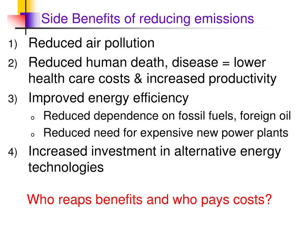 Side Benefits of reducing emissions